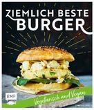 Jonathan Häde: Ziemlich beste Burger – Vegetarisch und vegan