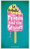 Lo Malinke: Vier Frauen und ein Sommer ★★★★