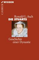 Ronald G. Asch: Die Stuarts