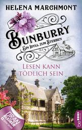 Bunburry - Lesen kann tödlich sein - Ein Idyll zum Sterben