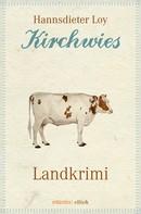 Hannsdieter Loy: Kirchwies ★★★