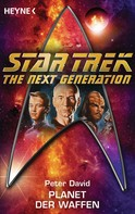 Peter David: Star Trek - The Next Generation: Planet der Waffen ★★★★★