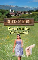 Doris Strobl: Kampf um den Astaller-Hof ★★★★★