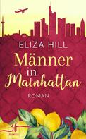 Eliza Hill: Männer in Mainhattan ★★★★