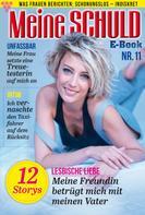 : Meine Schuld 11 – Romanzeitschrift
