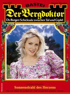 Der Bergdoktor 2077 - Heimatroman