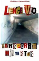Lence Vio: Versperrte Hintertür : Ein Berlin Krimi ★