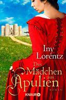 Iny Lorentz: Das Mädchen aus Apulien ★★★★