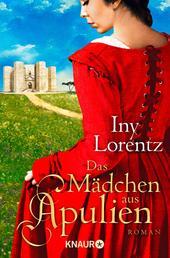 Das Mädchen aus Apulien - Roman