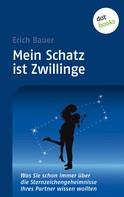Erich Bauer: Mein Schatz ist Zwillinge ★★★★★