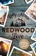 Kelly Moran: Redwood Love – Es beginnt mit einer Nacht ★★★★★