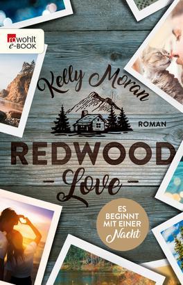 Redwood Love – Es beginnt mit einer Nacht