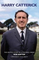 Rob Sawyer: Harry Catterick