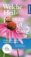 Wolfgang Hensel: Welche Heilpflanze ist das?