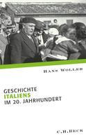 Hans Woller: Geschichte Italiens im 20. Jahrhundert ★★★★