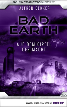 Bad Earth 20 - Science-Fiction-Serie