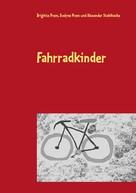 Brigitte Prem: Fahrradkinder