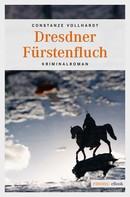 Constanze Vollhardt: Dresdner Fürstenfluch ★★★