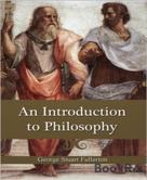 George Stuart Fullerton: An Introduction to Philosophy