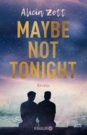 Alicia Zett: Maybe Not Tonight ★★★★