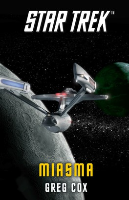 Star Trek - The Original Series: Miasma