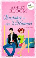 Ashley Bloom: Busfahrt in den 7. Himmel ★★★★