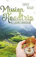 Sophie Hilger: Mission Roadtrip ★★★★