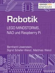 Robotik - LEGO MINDSTORMS, NAO und Raspberry Pi