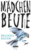 Belinda Bauer: Mädchenbeute ★★★★