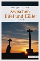 Hans Jürgen Sittig: Zwischen Eifel und Hölle ★★★★
