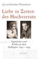 Joy Weisenborn: Liebe in Zeiten des Hochverrats ★★★