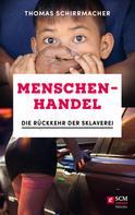 Thomas Schirrmacher: Menschenhandel