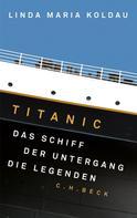 Linda Maria Koldau: Titanic ★★★★