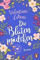 Valentina Cebeni: Die Blütenmädchen ★★★★