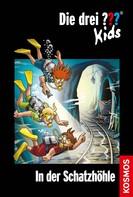Boris Pfeiffer: Die drei ??? Kids, 64, In der Schatzhöhle (drei Fragezeichen Kids) ★★★★★