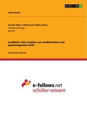 Leukämie. Eine Analyse aus medizinischer und psychologischer Sicht