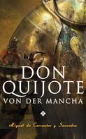 Miguel de Cervantes: Don Quijote von der Mancha