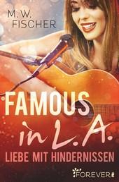 Famous in L.A. - Liebe mit Hindernissen