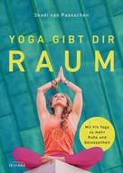 Skadi van Paasschen: Yoga gibt dir Raum ★★★★