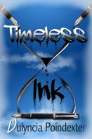 Vulyncia Poindexter: Timeless Ink