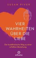 Susan Piver: Vier Wahrheiten über die Liebe