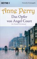 Anne Perry: Das Opfer von Angel Court ★★★★