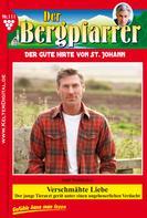 Toni Waidacher: Der Bergpfarrer 111 – Heimatroman