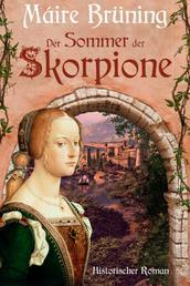 Der Sommer der Skorpione - Das Haus Cabrera - historischer Roman