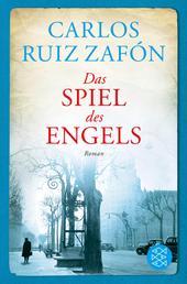 Das Spiel des Engels - Roman