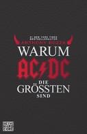 Anthony Bozza: Warum AC/DC die Größten sind ★★★★