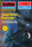 Ernst Vlcek: Perry Rhodan 2006: Cugarittmos Gesichter ★★★★★