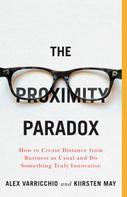 Kiirsten May: The Proximity Paradox