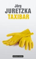 Jörg Juretzka: TaxiBar ★★★★