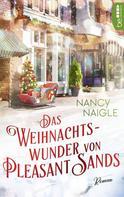 Nancy Naigle: Das Weihnachtswunder von Pleasant Sands ★★★★